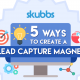 create-a-lead-capture-magnet